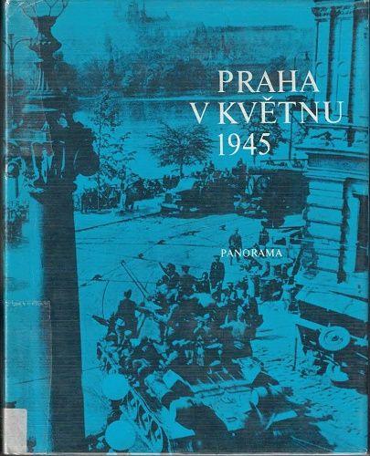 Praha v květnu 1945 - Mahler, Broft