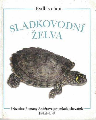 Sladkovodní želva - R. Anděrová