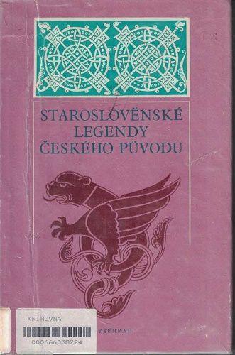 Staroslověnské legendy českého původu - Bláhová, Konzal