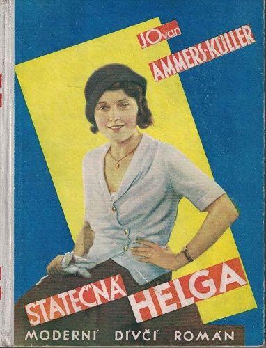 Statečná Helga - Jo van Ammers-Küller
