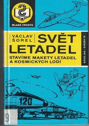 Stavíme makety letadel a kosmických lodí - V. Šorel