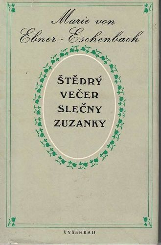 Štědrý večer slečny Zuzanky a jiné povídky - Marie von Ebner-Eschenbach