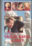 Václav Havel a ženy - Z. Pokorný