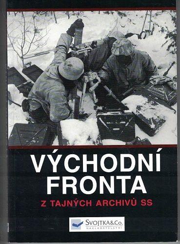 Východní fronta - z tajných archivů SS - Ian Baxter