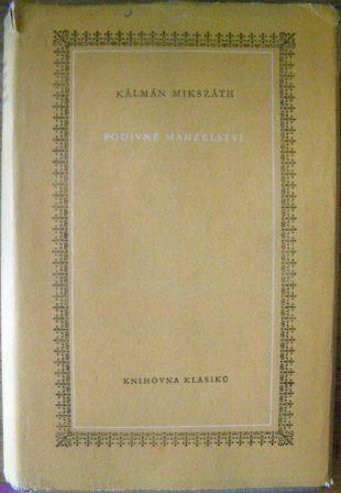 Podivné manželství - K. Mikszáth