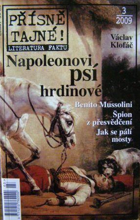 Přísně tajné 3/2009 - Napoleonovi psí hrdinové, V. Klofáč atd.