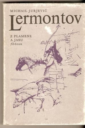Z plamene jasu - M. J. Lermontov