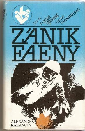 Zánik Faeny - A. Kazancev