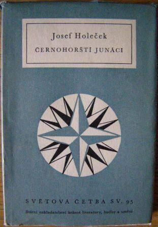 Černohorští junáci - J. Holeček