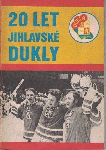 20 let jihlavské Dukly - Dukla Jihlava