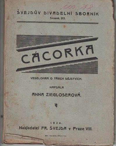 Cácorka - Anna Ziegloserová