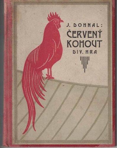 Červený kohout - Jindřich Dohnal (podpis)
