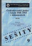 Československá justice v letech 1948-1953 v dokumentech II. - kol. autorů