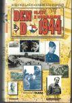 Den D 1944 - Hlasy z Normandie - Robin Niellands