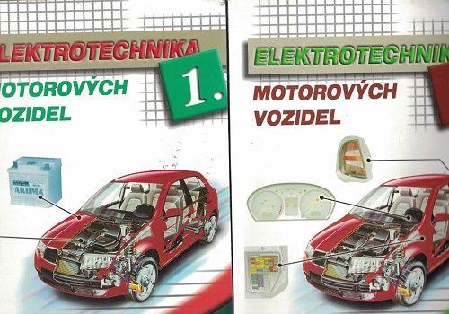 Elektrotechnika motorových vozidel 1 a 2 - Jan, Kubát, Ždánský