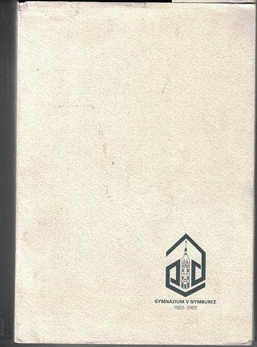Gymnázium Nymburk 1903-2003