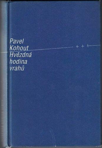 Hvězdná hodina vrahů - Pavel Kohout