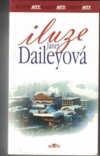 Iluze - Janet Daileyová