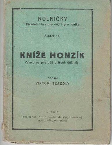 Kníže Honzík - Viktor Nejedlý