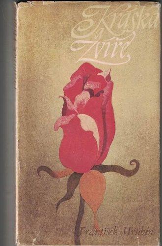 Kráska a zvíře - Fr. Hrubín