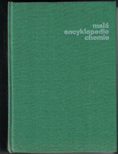 Malá encyklopedie chemie - kol. autorů