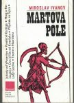 Martova pole - M. Ivanov