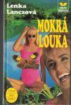 Mokrá louka - Lenka Lanczová