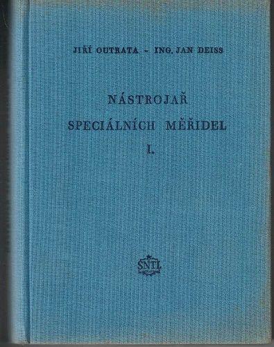 Nástrojář speciálních měřidel 1 - Outrata, Deiss