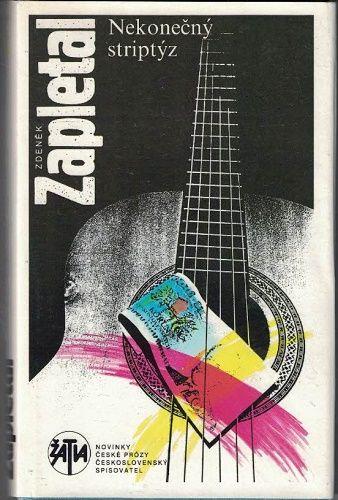 Nekonečný striptýz - Zdeněk Zapletal