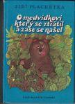 O medvídkovi, který se ztratil a zase se našel - Jiří Plachetka