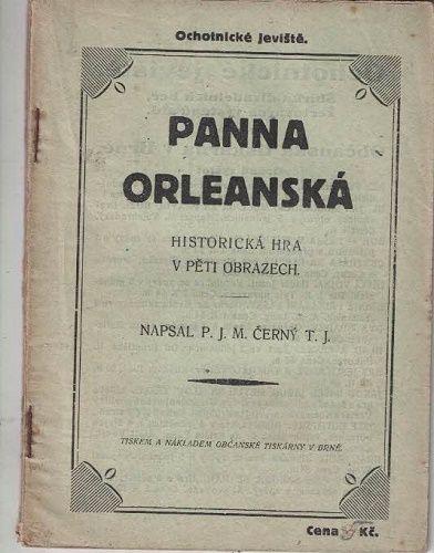 Panna orleánská - M. Černý