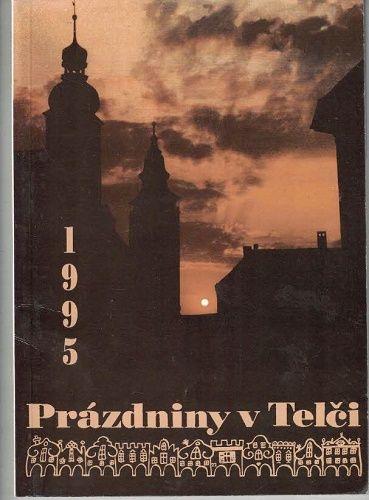 Prázdniny v Telči 1995 - program
