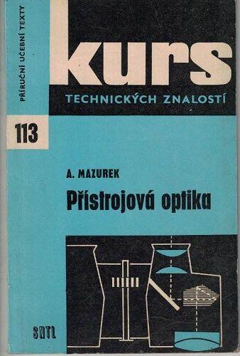 Přístrojová optika - A. Mazurek