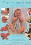 První rok vašeho dítěte měsíc po měsíci - A. Mackonochieová