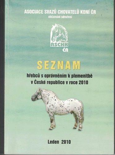 Seznam hřebců s oprávněním k plemenitbě v České republice v roce 2010