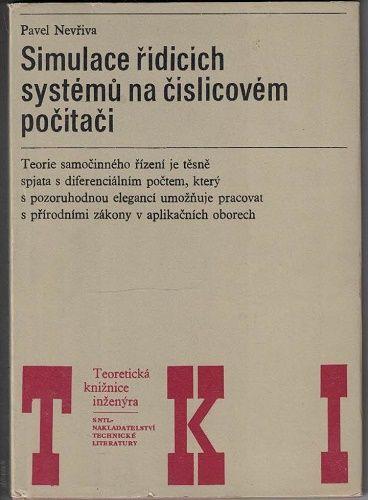 Simulace řídících systémů na číslicovém počítači - Pavel Nevřiva