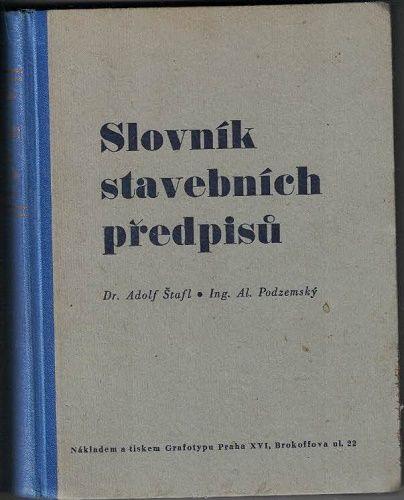 Slovník stavebních předpisů (r. 1943) - Štafl, Podzemský