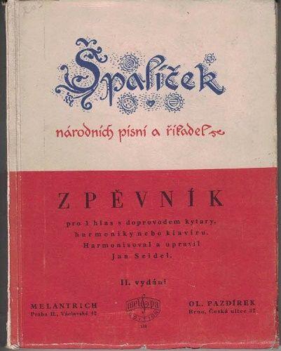 Špalíček národních písní a říkadel (Zpěvník) - J. Seidel