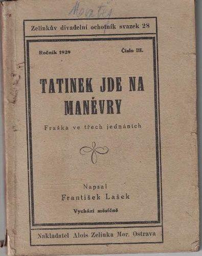 Tatínek jde na manévry - Fr. Lašek