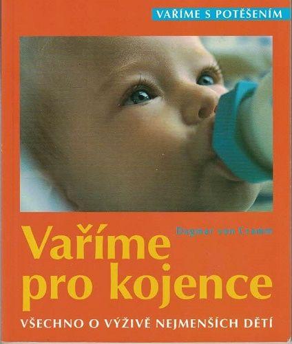 Vaříme pro kojence - D. von Cramm