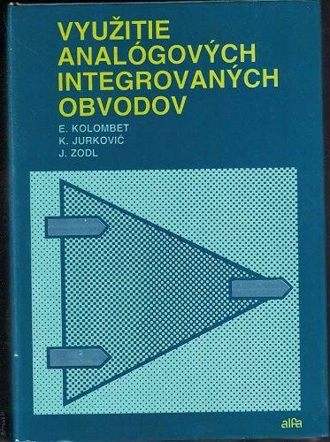 Využitie analógových integrovaných obvodov - Kolombet, Jurkovič, Zodl