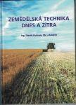 Zemědělská technika dnes a zítra - Z. Pastorek a kol.
