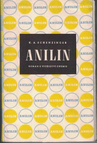 Anilin - K.Schenzinger