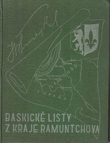 Baskické listy z kraje Ramuntchova - J. V. Šmejkal (podpis)