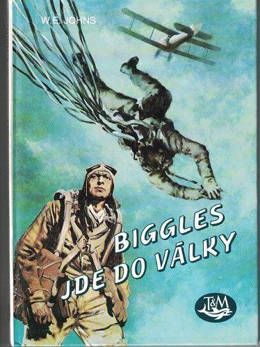 Biggles jde do války - W. E. Johns