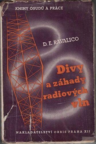 Divy a záhady radiových vln - D. E. Ravalico