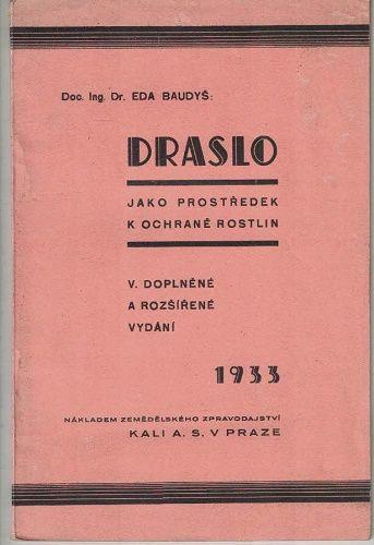Draslo jako prostředek k ochraně rostlin - E. Baudyš