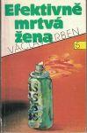 Efektivně mrtva žena - Václav Erben