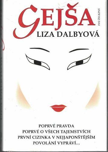 Gejša - Liza Dalbyová