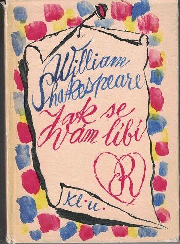 Jak se Vám líbí - W. Shakespeare